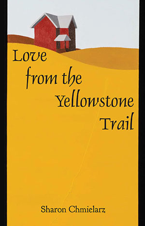 Love from the Yellowstone Trail